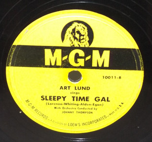 Art Lund: Sleepy Time Gal / Mam-Selle - 78 rpm Record