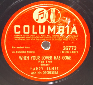 Harry James: When Your Lover Has Gone / I'm Confessin' (That I Love You) - 78 rpm Record