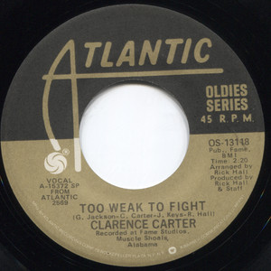 """Clarence Carter: Patches / Too Weak to Fight - 7"""" 45 rpm Vinyl Record"""