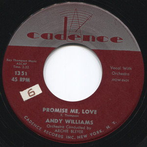 """Andy Williams: Promise Me, Love / Your Hand, Your Heart, Your Love - 7"""" 45 rpm Vinyl Record"""