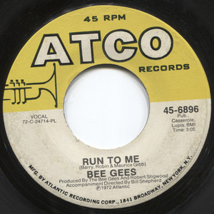 """Bee Gees: Road to Alaska / Run to Me - 7"""" 45 rpm Vinyl Record"""