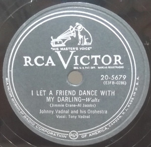 Johnny Vadnal: I Let a Friend Dance with My Darlin / Pie A La Mode - 78 rpm Record