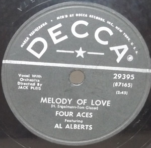 Four Aces / Al Alberts: Melody of Love / There is a Tavern in the Town  - 78 rpm Record