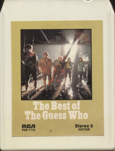 The Guess Who: The Best of the Guess Who - 8 Track Tape