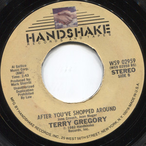 """Terry Gregory: I'm Takin' a Heart Break / After You've Shopped Around - 7"""" 45 rpm Vinyl Record"""