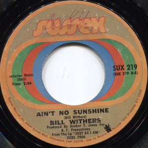 "Bill Withers: Ain't No Sunshine / Harlem - 7"" 45 rpm Vinyl Record"