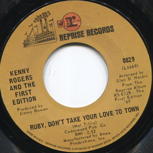 """Kenny Rogers and the First Edition: Ruby, Don't Take Your Love to Town / Girl Get Ahold of Yourself - 7"""" 45 rpm Vinyl Record"""