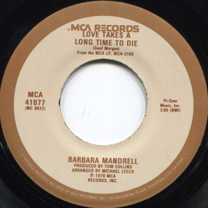 """Barbara Mandrell: Love Takes A Long Time To Die / Fooled By A Feeling  - 7"""" 45 rpm Vinyl Record"""