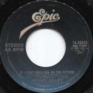 "Mickey Gilley: If I Can't Hold Her On The Outside / Put Your Dreams Away  - 7"" 45 rpm Vinyl Record"