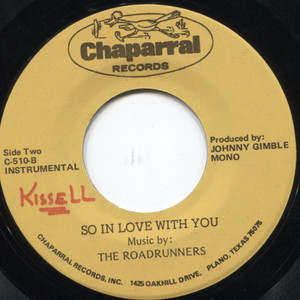 The Roadrunners: So In Love With You / Same  - 45 rpm Vinyl Record