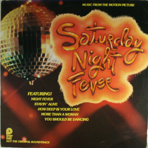 Various Artists: Saturday Night Fever, Music from the Motion Picture - LP Vinyl Record Album