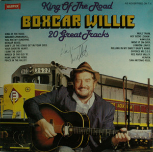 Boxcar Willie: King of the Road - Autographed LP Vinyl Record Album