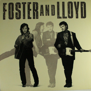 Foster and Lloyd: Foster and Lloyd - Self-Titled LP Vinyl Record Album