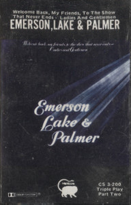 Emerson, Lake & Palmer: Welcome Back, My Friends, to the Show That Never Ends, Ladies and Gentlemen - Audio Cassette Tape