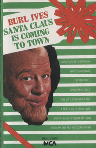 Burl Ives: Santa Claus is Coming to Town - Audio Cassette Tape