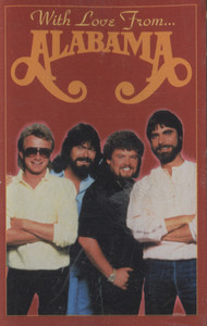 Alabama: With Love from...Alabama - Audio Cassette Tape