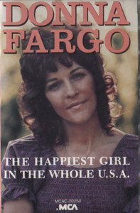 Donna Fargo: The Happiest Girl in the Whole U.S.A. - Vintage Audio Cassette Tape