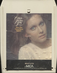 Olivia Newton-John: Have You Never Been Mellow - 8 Track Tape Cartridge