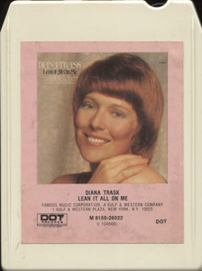 Diana Trask: Lean It All on Me - 8 Track Tape