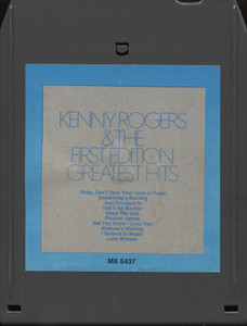 Kenny Rogers & the First Edition: Greatest Hits - 8 Track Tape Cartridge