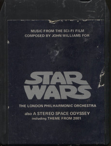 London Philharmonic Orchestra: Star Wars / A Stereo Space Odyssey - 8 Track Tape