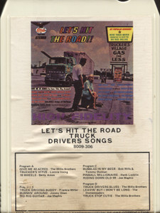 Various Artists: Let's Hit the Road, Truck Drivers Songs - 8 Track Tape