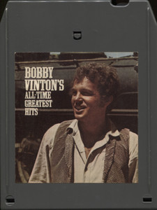 Bobby Vinton: All-Time Greatest Hits - Vintage 8 Track Tape