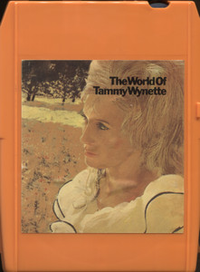 Tammy Wynette: The World of Tammy Wynette - 8 Track Tape