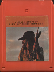 Michael Murphey: Blue Sky, Night Thunder - 8 Track Tape