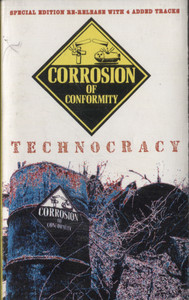 Corrosion of Conformity: Technocracy -  Audio Cassette Tape