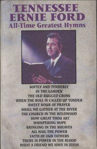 Tennessee Ernie Ford: All-Time Greatest Hymns -  Audio Cassette Tape