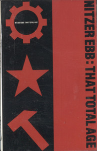 Nitzer Ebb: That Total Age -  Audio Cassette Tape