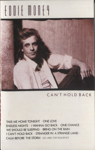Eddie Money: Can't Hold Back -  Audio Cassette Tape