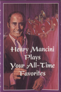 Henry Mancini: Plays Your All-Time Favorites, Tape 2 -  Audio Cassette Tape