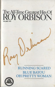 Roy Orbison: The All-Time Greatest Hits of Roy Orbison, Volume 2 -  Audio Cassette Tape