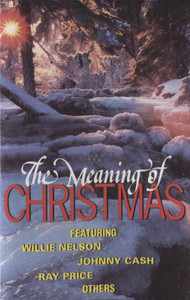 Various Artists: The Meaning of Christmas -  Audio Cassette Tape