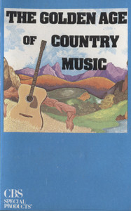 Various Artists: The Golden Age of Country Music -  Audio Cassette Tape