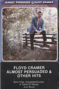 Floyd Cramer: Almost Persuaded and Other Hits -  Audio Cassette Tape