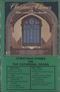 Various Artists: Christmas Chimes with the Cathedral Organ -  Audio Cassette Tape