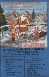 Sing Along with Santa and the Gingerbread Gang, Silly Songs and Sing Alongs - Audio Cassette Tape