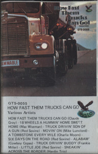 Various Artists: How Fast Them Trucks Can Go - Audio Cassette Tape