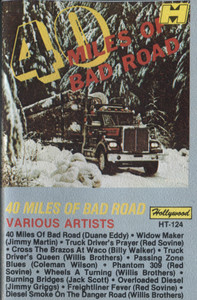 Various Artists: 40 Miles of Bad Road - Audio Cassette Tape