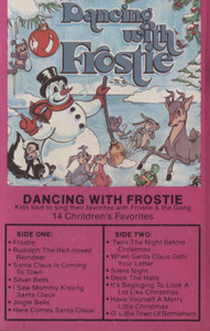 Dancing with Frosty, Singing Along with Frostie and the Gang - Audio Cassette Tape