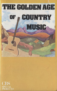 Various Artists: The Golden Age of Country Music - Vintage Audio Cassette Tape