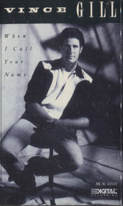 Vince Gill: When I Call Your Name - Vintage Audio Cassette Tape