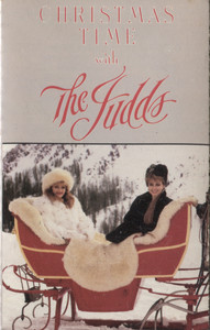 The Judds: Christmas Time with the Judds - Vintage Cassette Tape