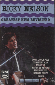 Ricky Nelson: Greatest Hits Revisited - Audio Cassette Tape
