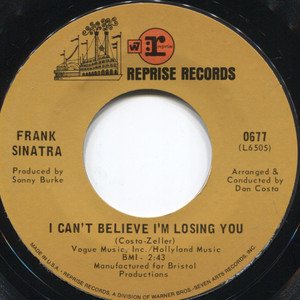 Frank Sinatra: How Old Am I? / I Can't Believe I'm Losing You - 45 rpm Vinyl Record