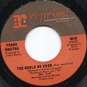 Frank Sinatra: You are There / The World We Knew (Over and Over) - 45 rpm Vinyl Record