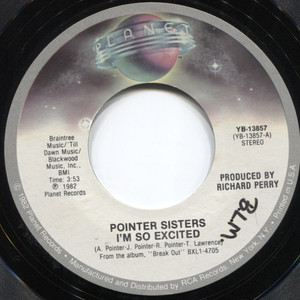 Pointer Sisters: I'm So Excited / Dance Electric - 45 rpm Vinyl Record